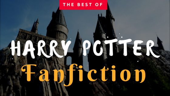 The Best of: Harry Potter Fanfiction – A Little Bit Bookish